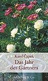 Das Jahr des Gärtners (Gartenglück)