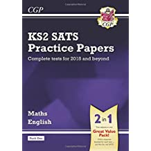 New KS2 Maths and English SATS Practice Papers Pack (for the tests in 2018 and beyond) - Pack 1 (CGP KS2 SATs Practice Papers)