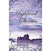 Highland Storms by Christina Courtenay (2011-11-01)