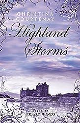 Highland Storms by Christina Courtenay (2011-11-01)