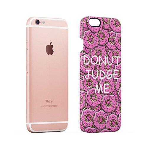 Donut Touch My Phone Sweet Pink Glazed Doughnuts Pattern Dünne Rückschale aus Hartplastik für iPhone 6 & iPhone 6s Handy Hülle Schutzhülle Slim Fit Case cover Donut Judge