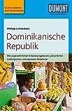 DuMont Reise-Taschenbuch Reiseführer Dominikanische Republik: mit Online Updates als Gratis-Download -