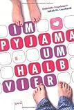 Im Pyjama um halb 4 von Engelmann. Gabriella (2013) Broschiert