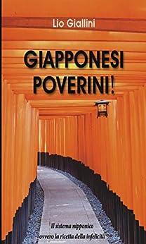 Giapponesi Poverini! di [Giallini, Lio]