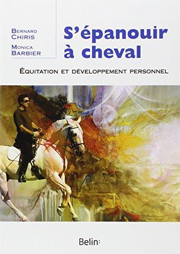 S'panouir  cheval : Equitation et dveloppement personnel