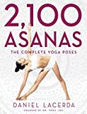2,100 Asanas: The Complete Yoga Poses (English Edition) - Best Reviews Guide