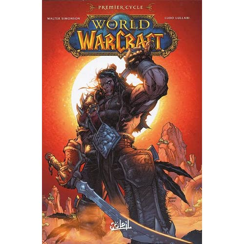 World of Warcraft, Tome 1 :