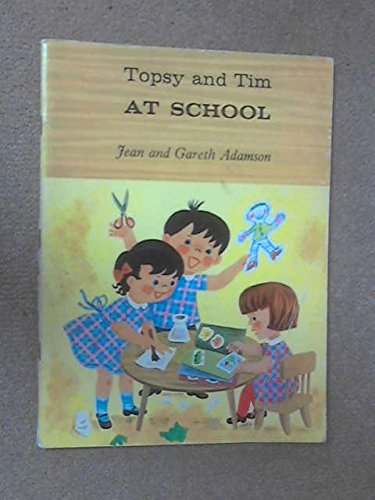 Topsy and Tim at school