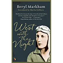 West With The Night (Virago Modern Classics) (English Edition)