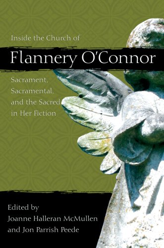 Inside the Church of Flannery O'Connor (Flannery O'connor Series) -