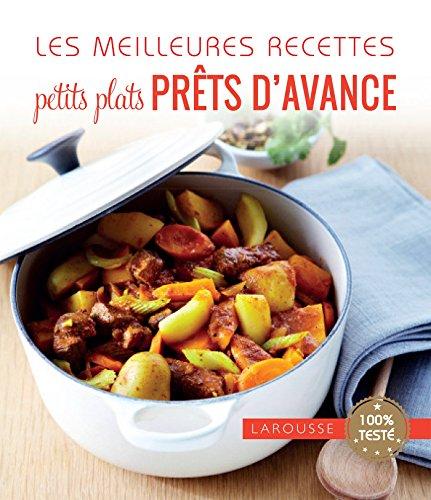 Les meilleures recettes petits plats pr�...