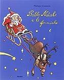 Babbo Natale e le formiche. Ediz. illustrata