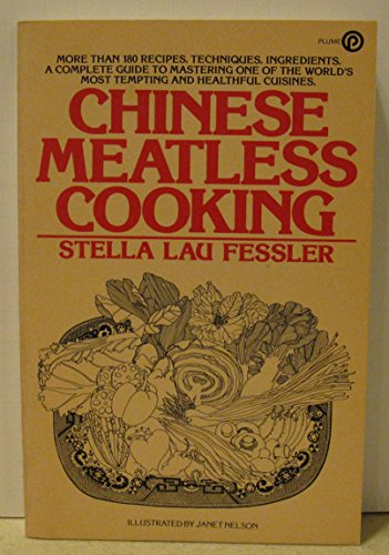 Title: Chinese Meatless Cooking A Plume book