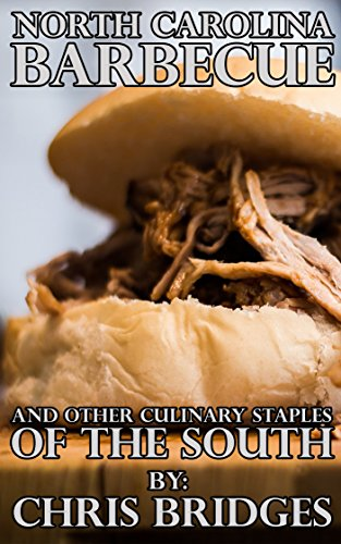 north-carolina-barbecue-and-other-culinary-staples-of-the-south-english-edition