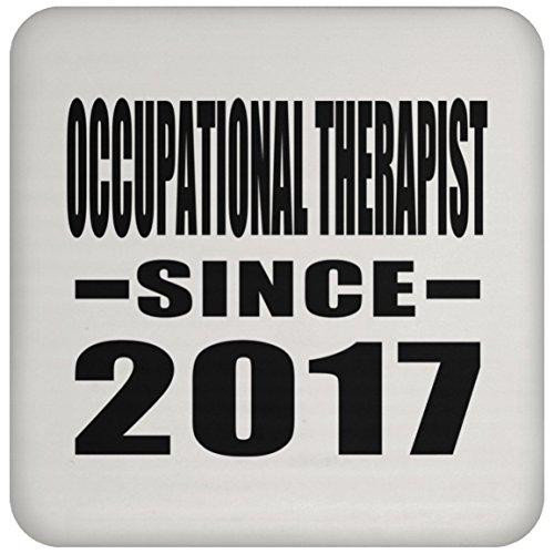 Designsify Occupational Therapist seit 2017, Hochglanz, Geschenk zum Geburtstag, Hochzeitstag, Valentinstag, Ostern, Muttertag, Vatertag