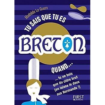 Tu sais que tu es Breton quand...