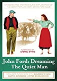 John Ford: Dreaming The Quiet Man [UK Import]