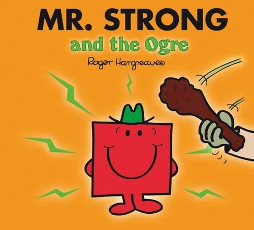 Mr. Strong and the Ogre (Mr. Men & Little Miss Magic)