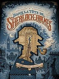 Dans la tête de Sherlock Holmes, tome 1 : L'affaire du ticket scandaleux par Benoît Dahan
