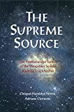 Supreme Source: The Fundamental Tantra of the Dzogchen Semde