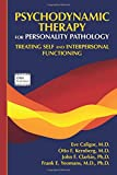 #8: Psychodynamic Therapy for Personality Pathology: Treating Self and Interpersonal Functioning