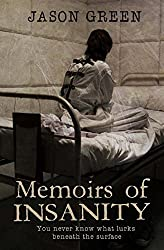 Memoirs of Insanity by Jason Green (2014-05-28)
