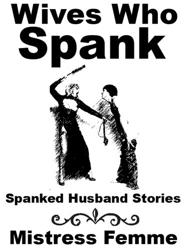 Should wives spank husbands regularly thank for