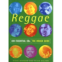 The Rough Guide to Reggae: 100 Essential Cds