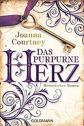 Das purpurne Herz: Historischer Roman - Die drei Königinnen Saga 1 (German Edition)