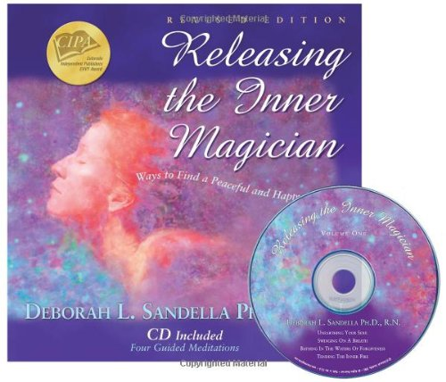 Releasing the Inner Magician: Ways to Find a Peaceful & Happy Life (Mind Body Spirit Meditation VI)