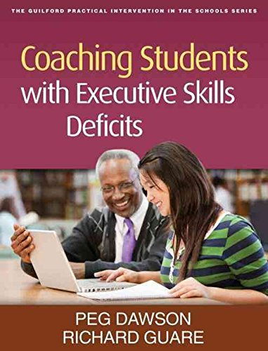 [Coaching Students with Executive Skills Deficits] (By: Peg Dawson) [published: March, 2012]