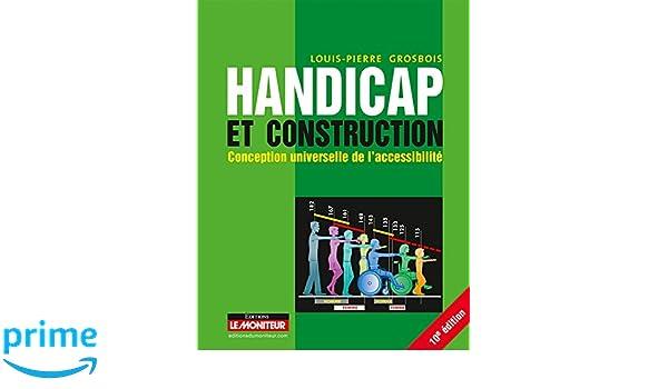 Amazonfr Handicap Et Construction Conception Universelle De L