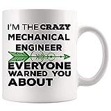 Gag Gift for Mechanical Engineer Mug Coffee Cup Mugs | Crazy Coworker Everyone Warned Employee employer | Engines Machines Mechanician Machinist Mechanist Mechanic