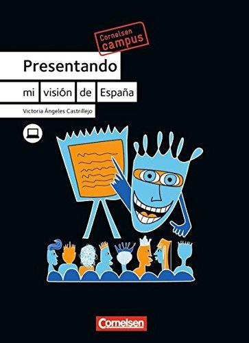 Cornelsen Campus Spanisch Presentando: B1+ - Material temático: Mi visión de España