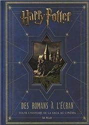 Harry Potter, Des romans à l'écran : Toute l'histoire de la saga au cinéma