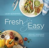 Artscroll: Fresh & Easy Kosher Cooking by Leah Schapira