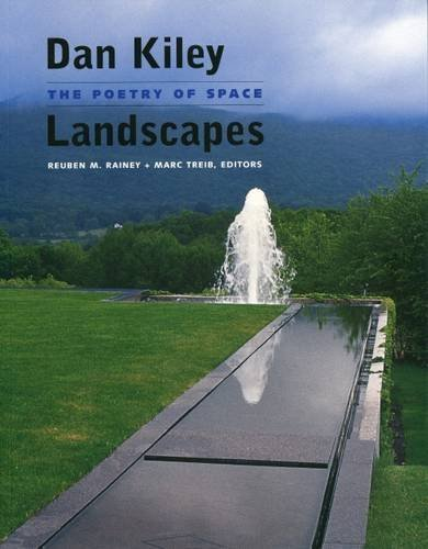 Dan Kiley: Landscapes. The Poetry of Space by Marc Treib (2009-03-01)