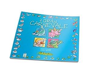 CreativaMente, Libro, Il Gran Carnevale, Scritto da Roberto Piumini