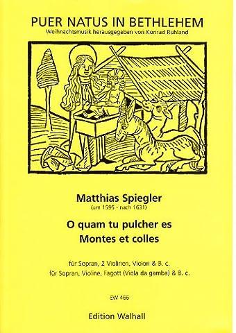O quam tu pulcher es für & Montes et colles für Sopran, Streicher und B.C. (Partitur und Stimmen)