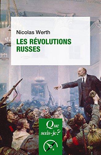 Les révolutions russes: « Que sais-je ? » n° 986 par Nicolas Werth