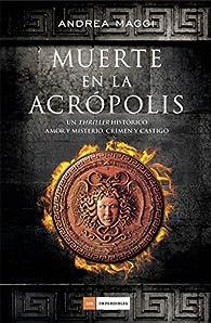 Muerte en la Acrópolis par Andrea Maggi