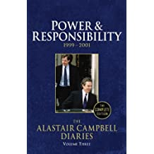 Power & Responsibility 1999-2001, Vol. 3 (The Alastair Campbell Diaries)