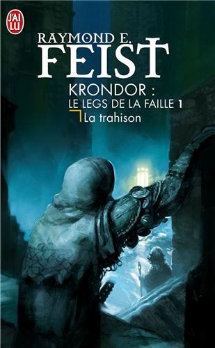 Krondor : Le Legs de la Faille, Tome 1 : La trahison