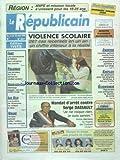 REPUBLICAIN (LE) [No 2671] du 16/05/1996 - VIOLENCE SCOLAIRE - 267 CAS RECENSES EN UN AN - MANDAT D'ARRET CONTRE SERGE DASSAULT - ORSAY - N FAUX POLICIER RAFFLE 1 MILLION CHEZ UEN RETRAITEE