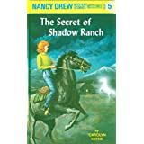 Nancy Drew 05: The Secret of Shadow Ranch (Nancy Drew Mysteries Book 5)