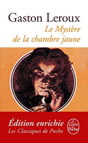 Le Mystère de la chambre jaune (Classiques t. 21042) par Gaston Leroux