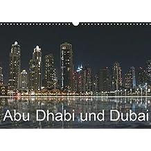 Abu Dhabi und Dubai (Wandkalender 2019 DIN A3 quer): Zwei Motropolen am Persischen Golf (Monatskalender, 14 Seiten ) (CALVENDO Orte)