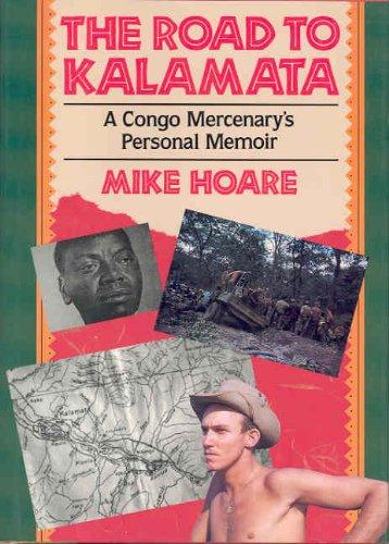 The Road to Kalamata: Congo Mercenary's Personal Memoir