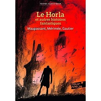 Le Horla et autres histoires fantastiques