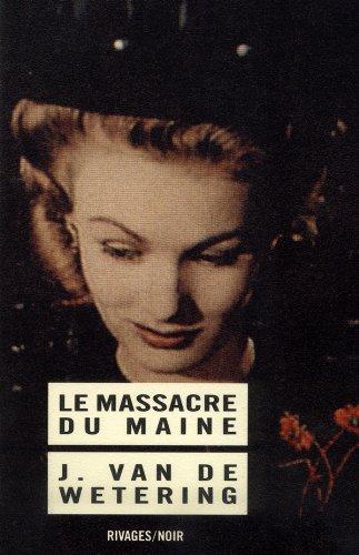 Le Massacre du Maine, 4ème édition
